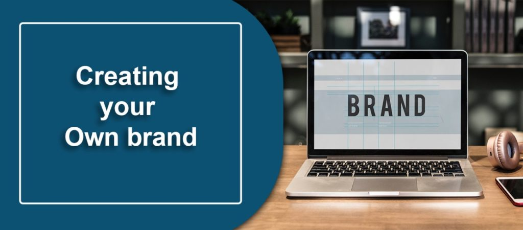 creating-your-own-brand